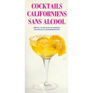 LIVRE VIN ALCOOL  Cocktails californiens sans alcool