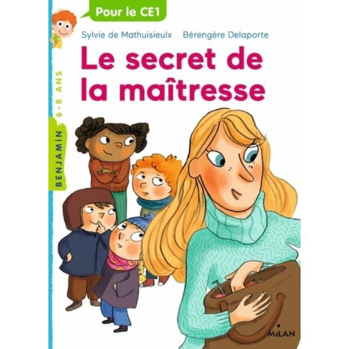 Livre 6-9 ANS Le secret de la maîtresse