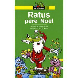 Livre 3-6 ANS Ratus père Noël