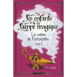 Livre 6-9 ANS Les enfants de la Lampe magique Tome 3