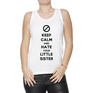 Débardeur Débardeur - Keep Calm And Hate Your Little Sister