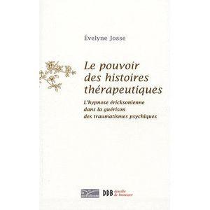 LIVRE PSYCHOLOGIE  Le pouvoir des histoires thérapeutiques
