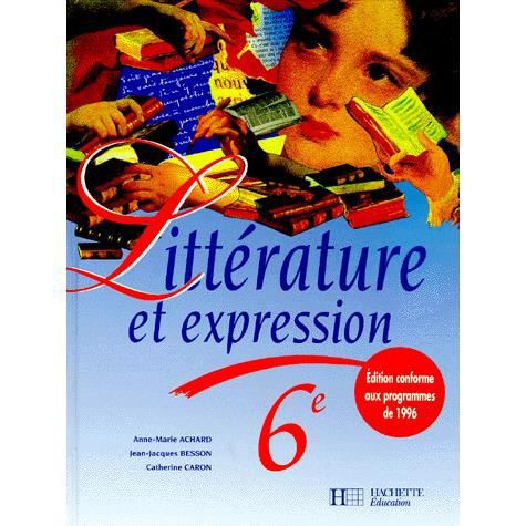 Francais 6eme Litterature Et Expression Programme Achat Vente