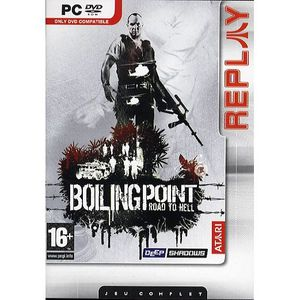 JEU PC BOILING POINT ROAD TO HELL REPLAY / JEU PC DVD-ROM