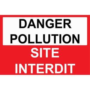 PANNEAU EXTÉRIEUR Panneau danger pollution site interdit