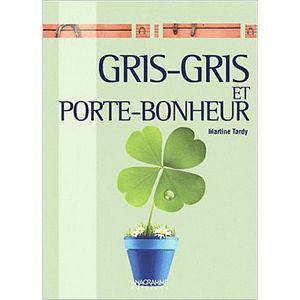 Livre magie achat vente livre magie pas cher cdiscount - Grigri porte bonheur ...