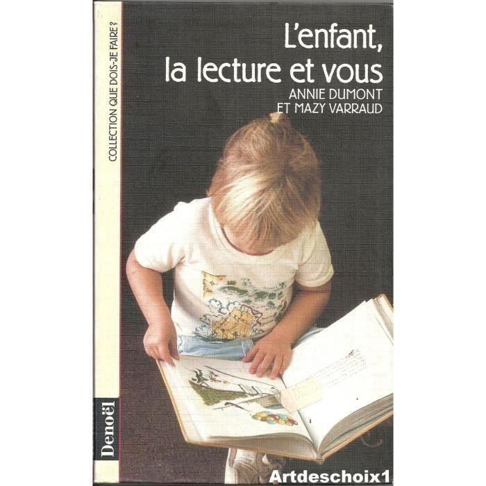 Livre 6-9 ANS L'ENFANT, LA LECTURE ET VOUS