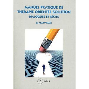 LIVRE PSYCHOLOGIE  Manuel pratique de Thérapie Orientée Solution. Dia