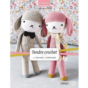 LIVRE LOISIRS CRÉATIFS Tendre crochet