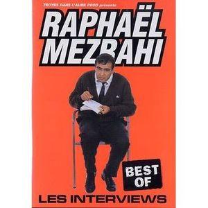DVD SPECTACLE RAPHAEL MEZRAHI : Les interviews, Best Of