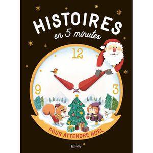 Livre 3-6 ANS Histoires en 5 minutes pour attendre Noël