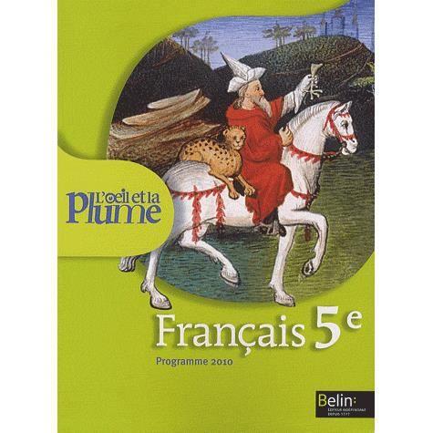 Francais 5e L Oeil Et La Plume Achat Vente Livre