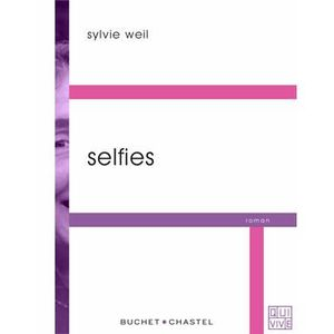 LITTÉRATURE FRANCAISE Selfies