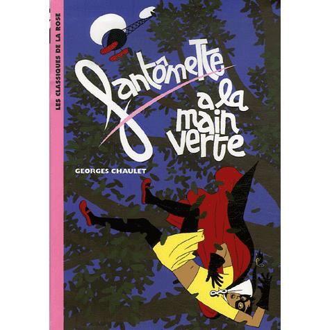 Livre 6-9 ANS Fantômette Tome 9