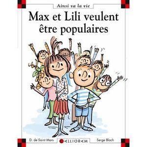 Livre 6-9 ANS Max et Lili veulent être populaires