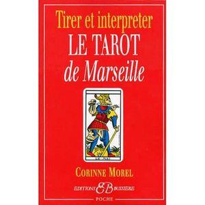 LIVRE PARANORMAL Tirer et interpréter le tarot de Marseille 1a68d6ab4bd2