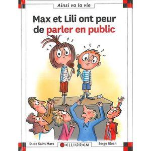 Livre 6-9 ANS Max et Lili ont peur de parler en public