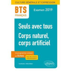 LITTÉRATURE FRANCAISE BTS français. Culture générale et expression. 1, S