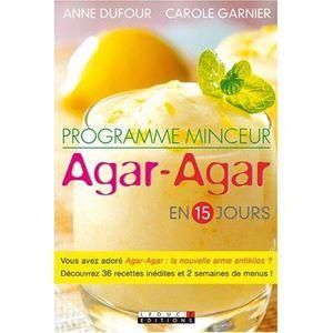 LIVRE RÉGIME Programme minceur AGAR-AGAR - Anne Dufour & Carole