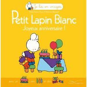 Petit Lapin Blanc Joyeux Anniversaire Achat Vente Livre