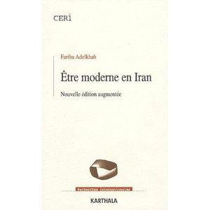 LIVRE HISTOIRE MONDE Etre moderne en Iran