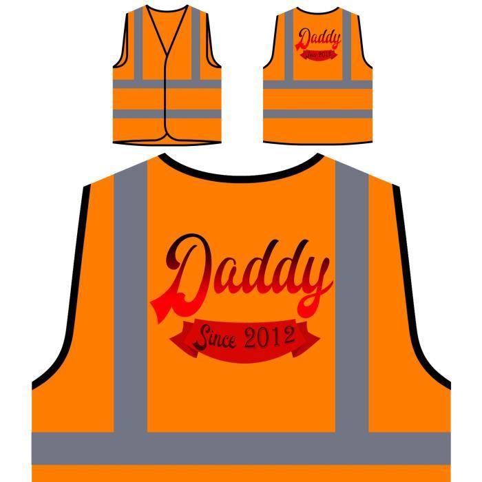 Papa Orang Depuis papa Drôle De Visibilité Veste Haute 2012 À Nouveauté Personnalisée Protection Père Orange wv8RWxq6Z