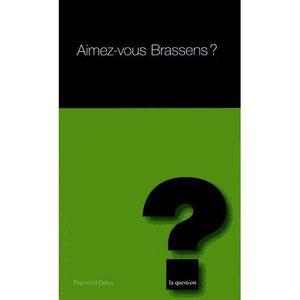 LIVRE MUSIQUE Aimez-vous Brassens ?