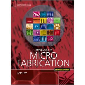 LIVRE INTERNET Introduction to Microfabrication - Sami Franssila