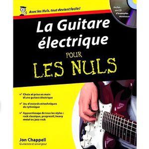 LIVRE MUSIQUE La Guitare électrique pour les nuls