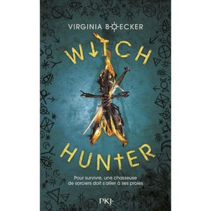 LIVRES ADOLESCENTS Witch Hunter Tome 1