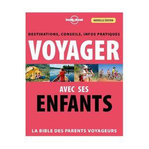 AUTRES LIVRES Voyager avec ses enfants : la bible des parents vo