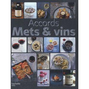 Livre cuisine vins recevoir vins alcools boissons for Accords mets vins cuisine
