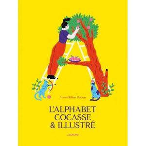 Livre 3-6 ANS L'alphabet cocasse & illustré