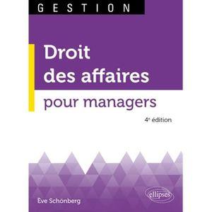 LIVRE GESTION Droit des affaires pour managers. 4e édition