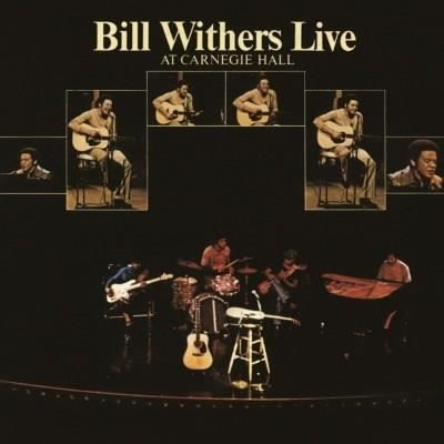 BILL WITHERS Live at Carnegie Hall - 33 Tours - 180 grammes