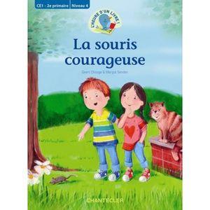 Livre 6-9 ANS La souris courageuse