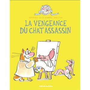 BANDE DESSINÉE Livre - le chat assassin T.3 ; la vengeance du cha