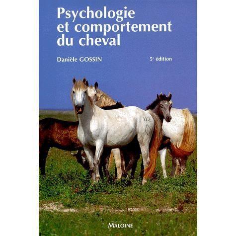 PSYCHOLOGIE ET COMPORTEMENT DU CHEVAL. 5ème éditio