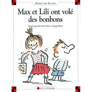 Livre 6-9 ANS Max et Lili ont volé des bonbons