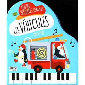 Livre 3-6 ANS Les véhicules. Petites histoires sonores