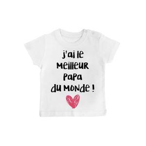 ec37a2bcfa3b8 T-SHIRT T-shirt bébé j ai le meilleur papa du monde