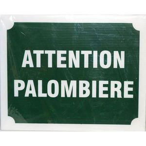 Panneau Attention Palombi?re X 3