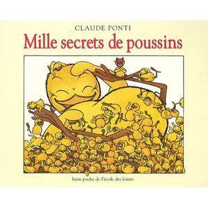 Livre 3-6 ANS Mille secrets de poussins
