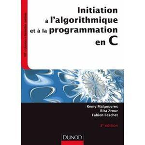 LIVRE INFORMATIQUE Initiation à l'algorithmique et à la programmation