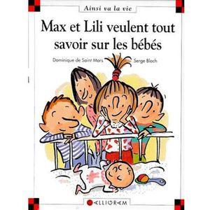 Livre 6-9 ANS Max et Lili veulent tout savoir sur les bébés