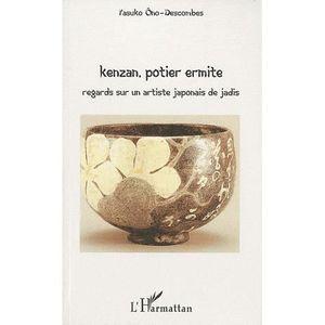 LIVRES BEAUX-ARTS Kenzan, potier ermite