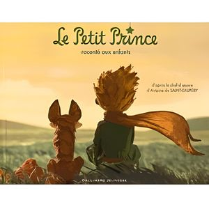 Livre 3-6 ANS Le Petit Prince raconté aux enfants