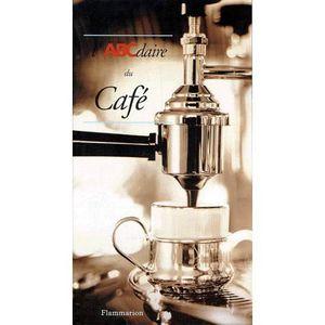 LIVRE VIN ALCOOL  L'ABCdaire du café