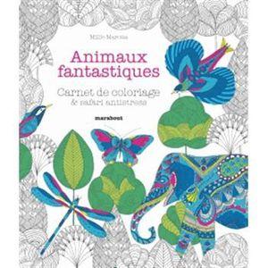 LIVRE LOISIRS CRÉATIFS Animaux fantastiques/Le royaume des animaux