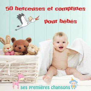 CD COMPTINES - ENFANTS 50 Berceuses et Comptines pour Bébé - Ses Première